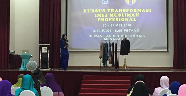 Kursus Transformasi Imej Muslimah Profesional | 30 Mei 2016 |Lembaga Pertubuhan Peladang