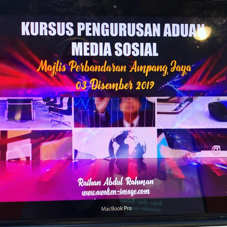 Kursus Pengurusan Aduan Media Sosial | Majlis Perbandaran Ampang Jaya | 3 Disember 2019