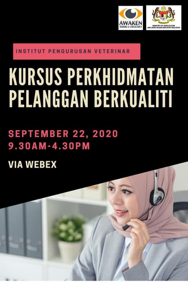 Kursus Perkhidmatan Pelanggan Berkualiti Secara Dalam Talian (Online Virtual Learning) Institut Pengurusan Veterinar IPV |22 September 2020