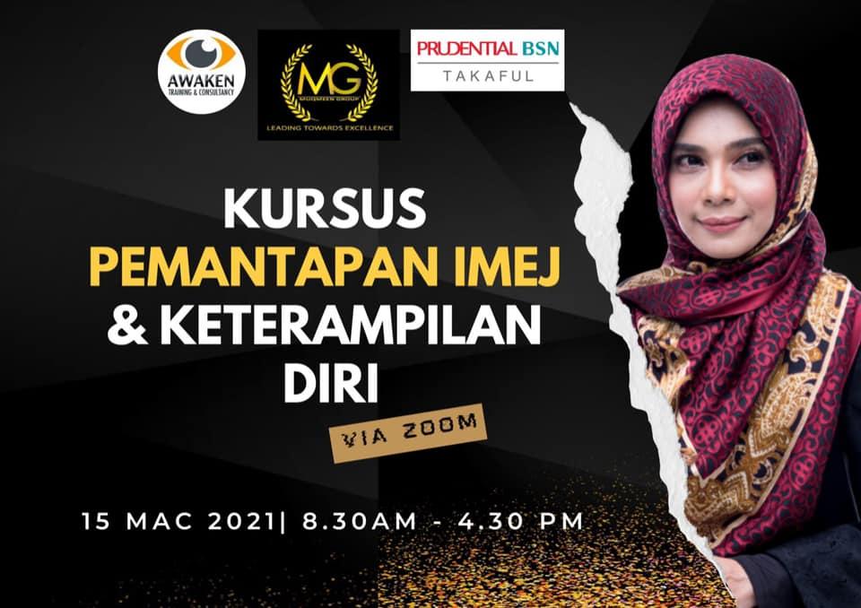 Kursus Pemantapan Imej & Keterampilan Diri Muqmeen Group Prudential BSN Takaful Agency Pada 15 Mac